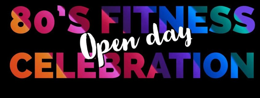 OPEN DAY - 80's fitness