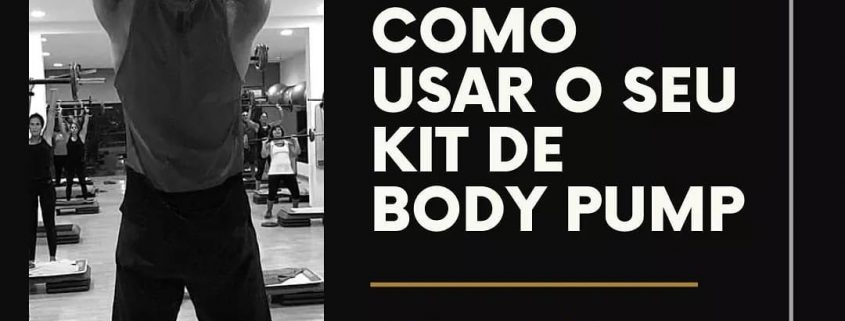 Kit BODY PUMP